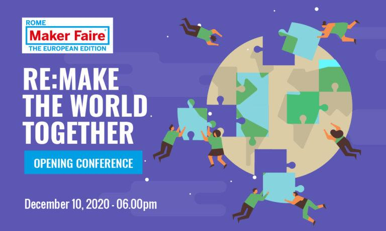 Opening Conference - RE: MAKE THE WORLD TOGETHER