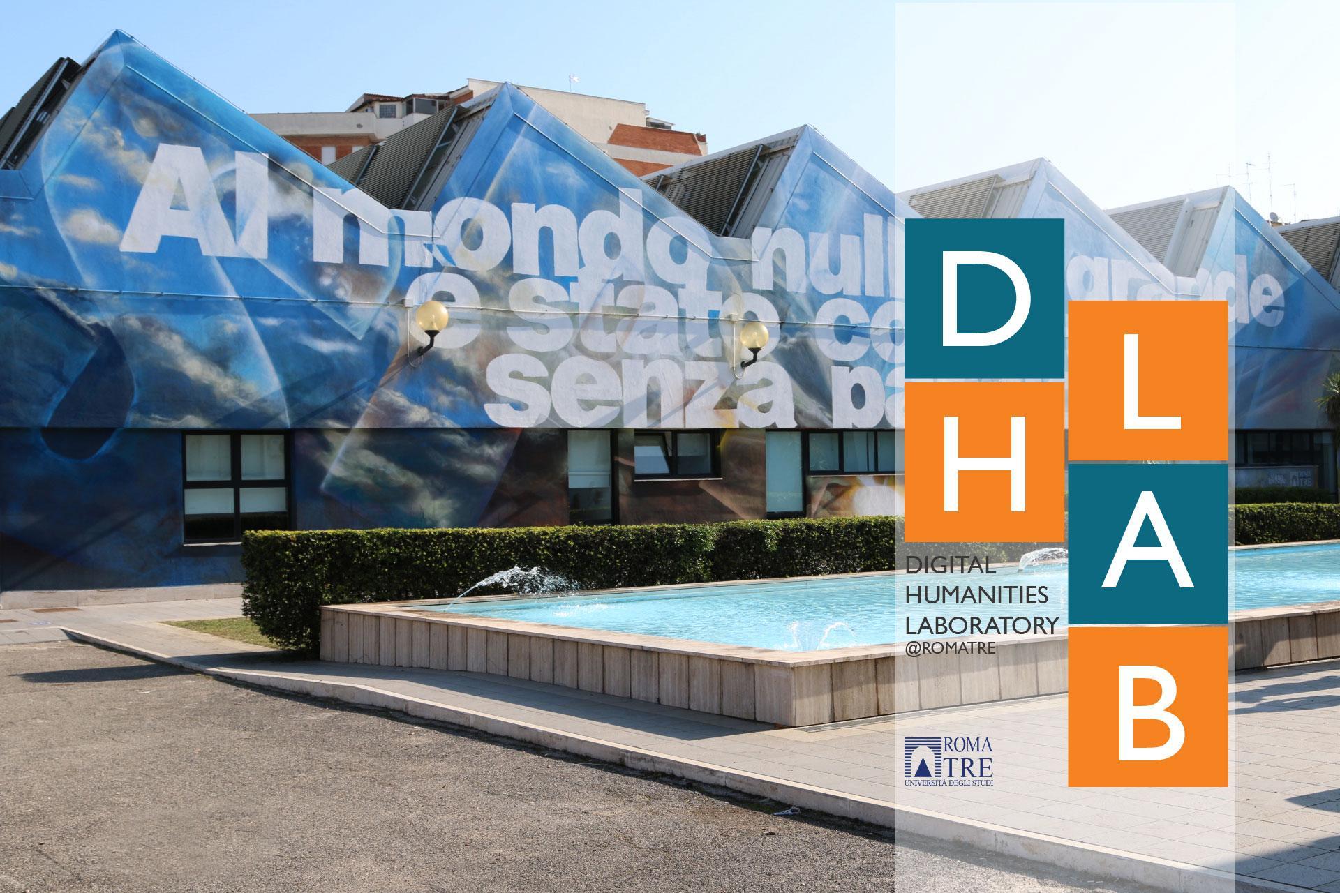 DH Lab (Digital Humanities Lab): le scienze umane nell'era digitale a Roma Tre