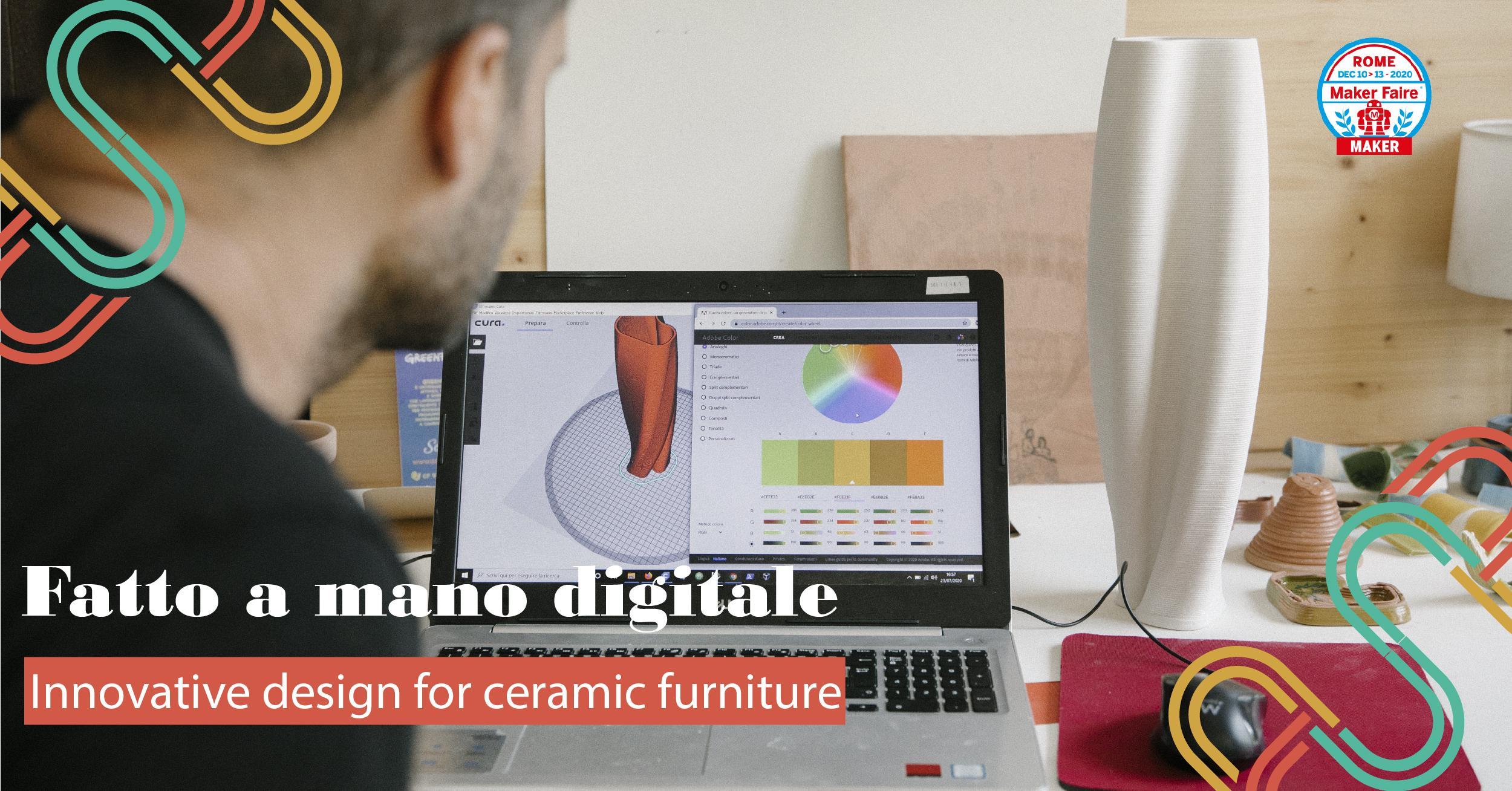 FATTO A MANO DIGITALE_ INNOVATIVE DESIGN FOR CERAMIC FURNITURE